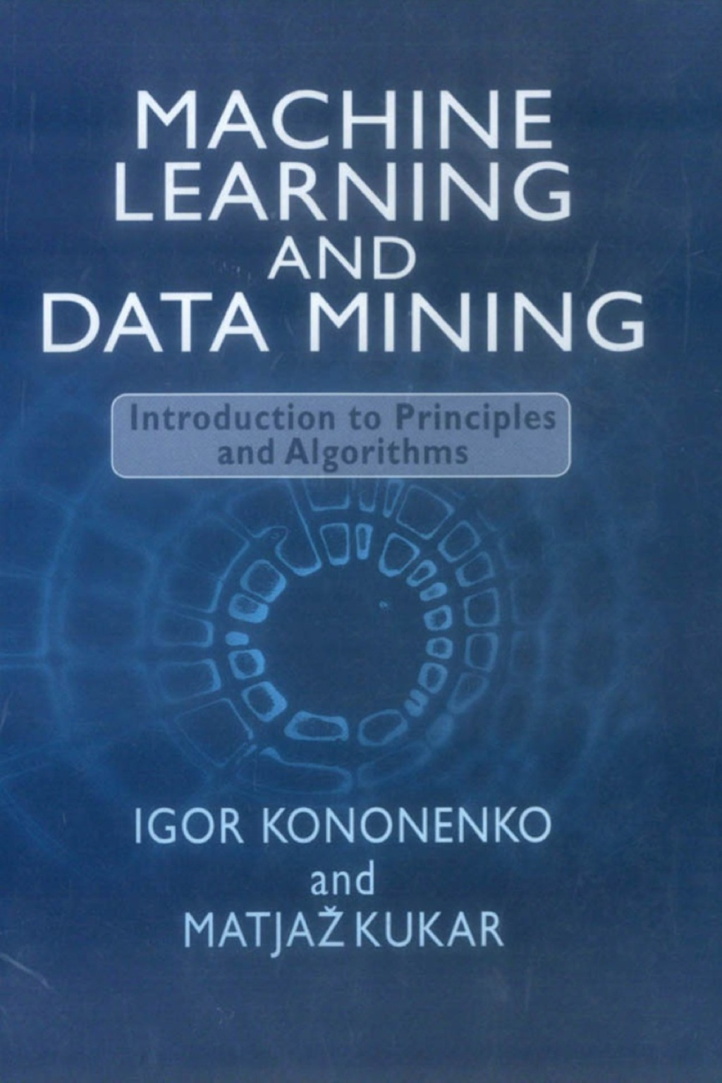 Machine Learning and Data Mining (ebook) eBooks