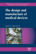 The Design And Manufacture Of Medical Devices