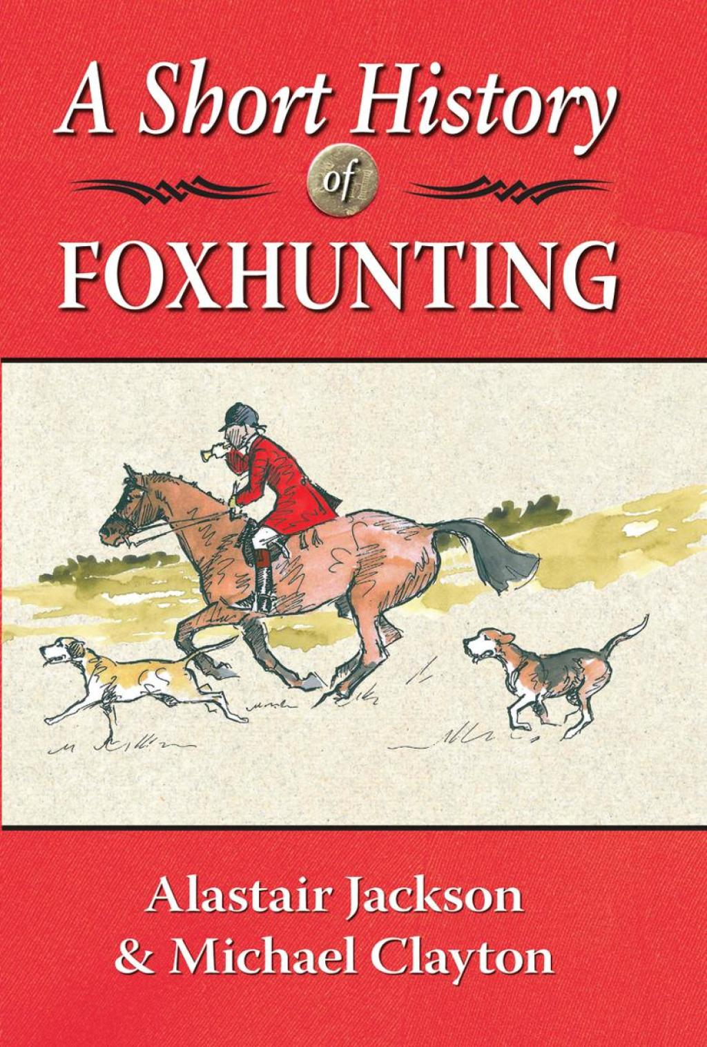 A Short History of Foxhunting (ebook) eBooks