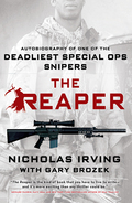 From a place you will not see, comes a sound you will not hear …Groundbreaking, thrilling and revealing, The Reaper tells the incredible true story of the legendary Nicholas Irving, and his journey from wayward Maryland kid to the 3rd Ranger Battalion's deadliest Master Sniper