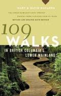 From wooded dales within Vancouver to seaside strolls along Burrard Inlet, from alpine meadows on the North Shore and in the Whistler corridor to rural ambles through the Fraser Valley, 109 Walks offers a route for everyone who likes to be outdoors.In this sixth edition, longtime authors Mary and David Macaree provide walks of four hours or less for visitors and lifelong residents, occasional recreationalists, and avid walkers alike