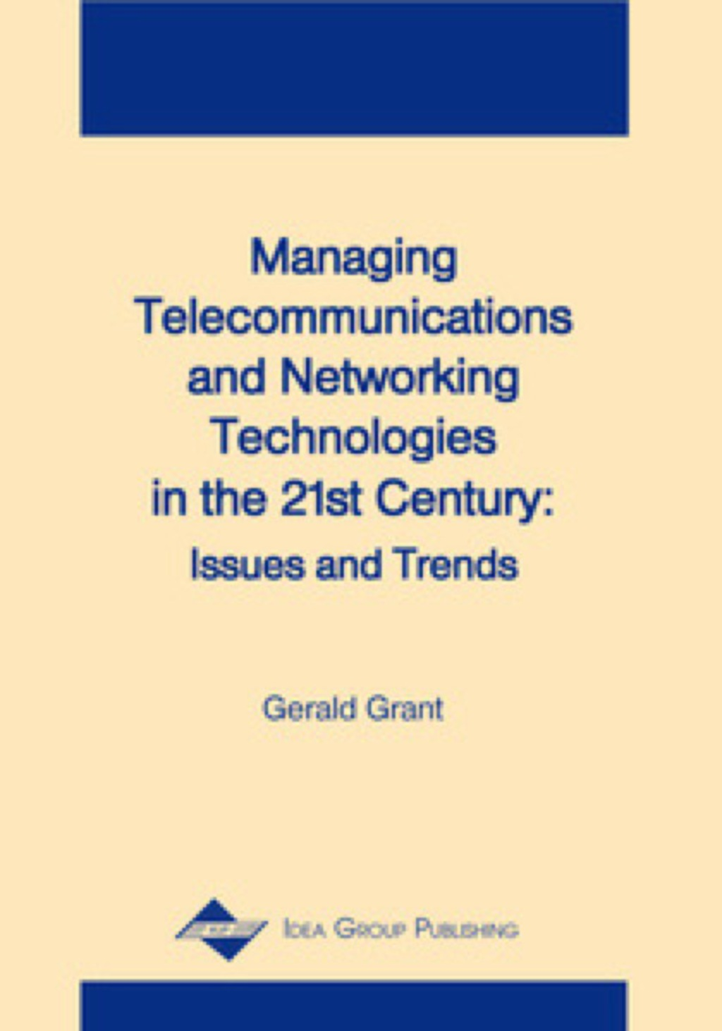 Managing Telecommunications and Networking Technologies in the 21st Century (ebook) eBooks