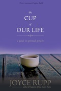 The Cup of Our Life: A Guide to Spiritual Growth 9781933495538