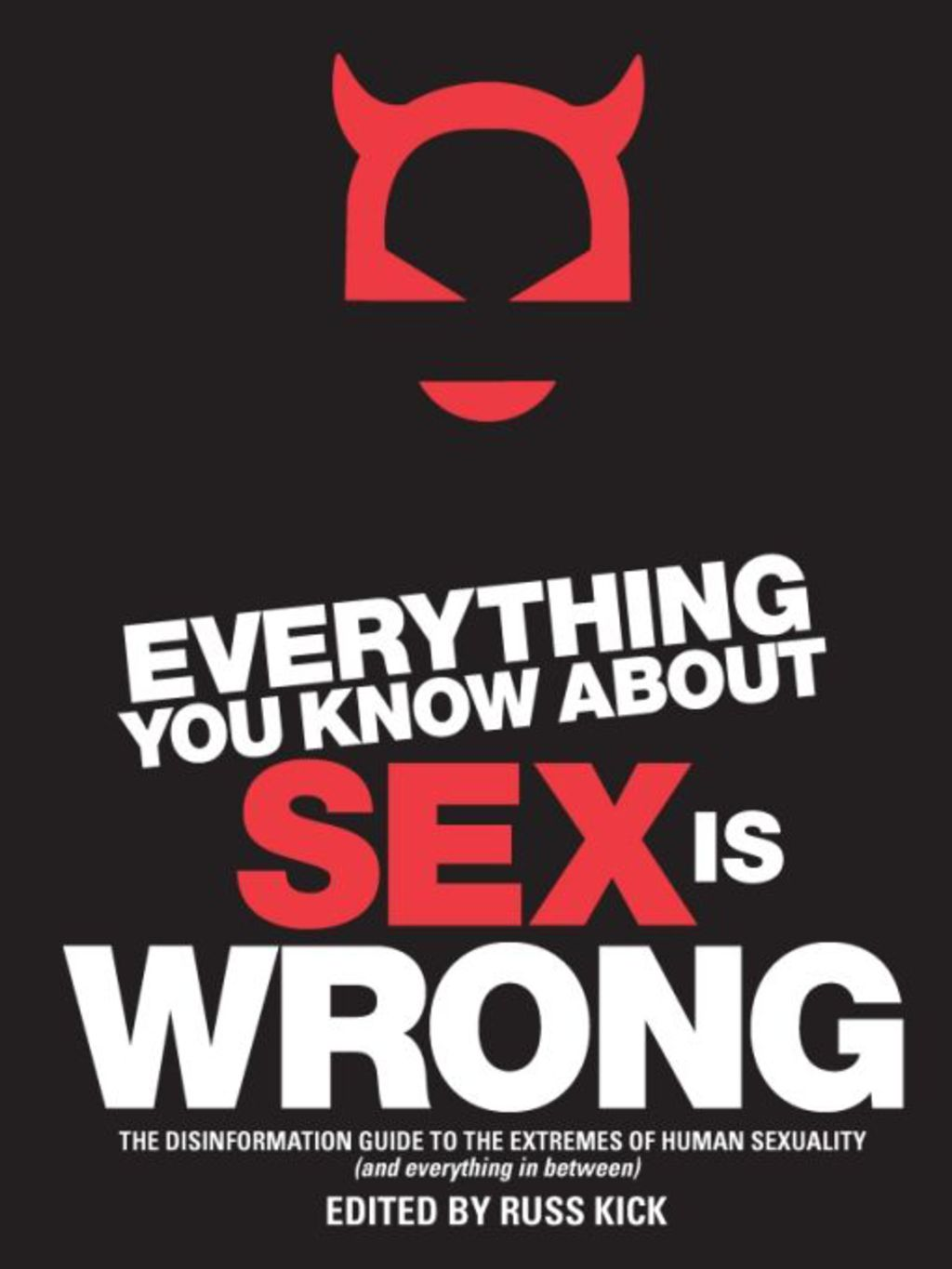 Everything You Know About Sex Is Wrong (ebook) eBooks