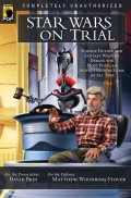 Star Wars on Trial: Science Fiction And Fantasy Writers Debate the Most Popular Science Fiction Films of All Time 9781935251538