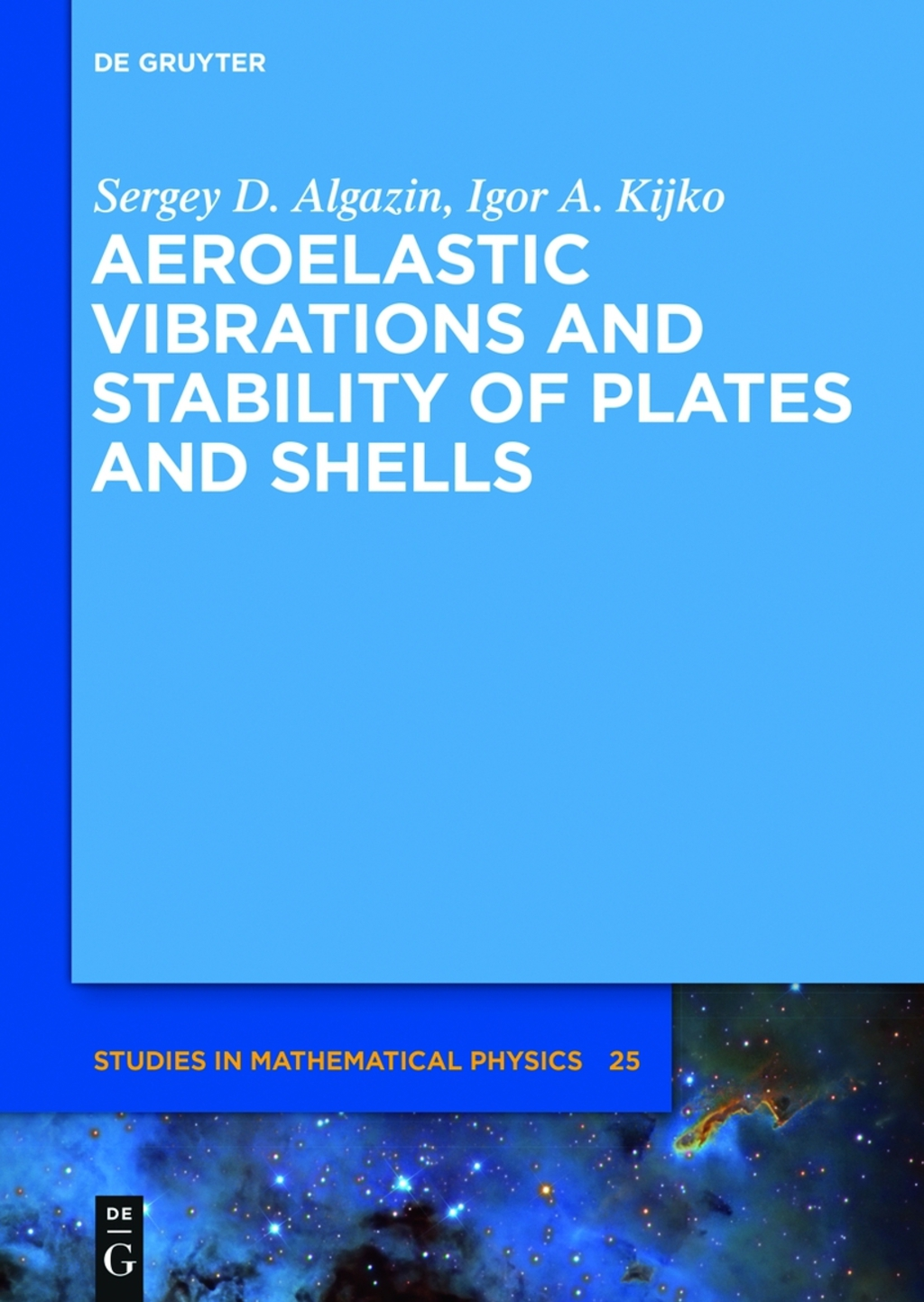 Aeroelastic Vibrations and Stability of Plates and Shells (ebook) eBooks