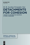 This monograph is intended as a reference book on Detachment Constructions (DECs) in the Information Structuring of oral and spoken languages