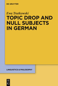 Topic Drop And Null Subjects In German