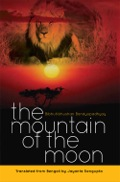 Mountain of the Moon is the English translation of one of the finest Bengali adventure novels Chander Pahar written by Shri Bibhutibhusan Bandyopadhyay in the 1930s