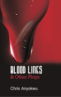 Blood Lines And Other Plays