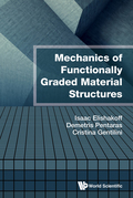 Mechanics of Functionally Graded Material Structures 9789814656603