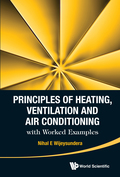 Principles of Heating, Ventilation and Air Conditioning with Worked Examples 9789814667784