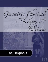 Geriatric Physical Therapy              by             Andrew A. Guccione