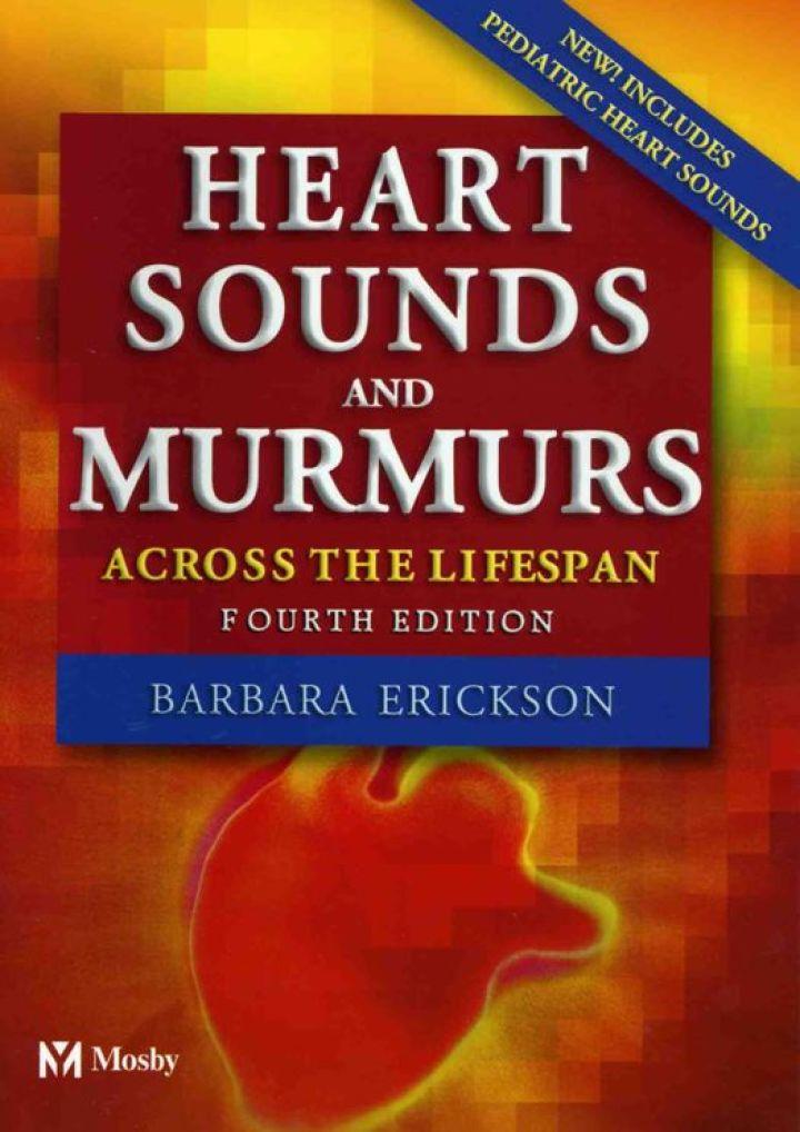 Heart Sounds and Murmurs Across the Lifespan