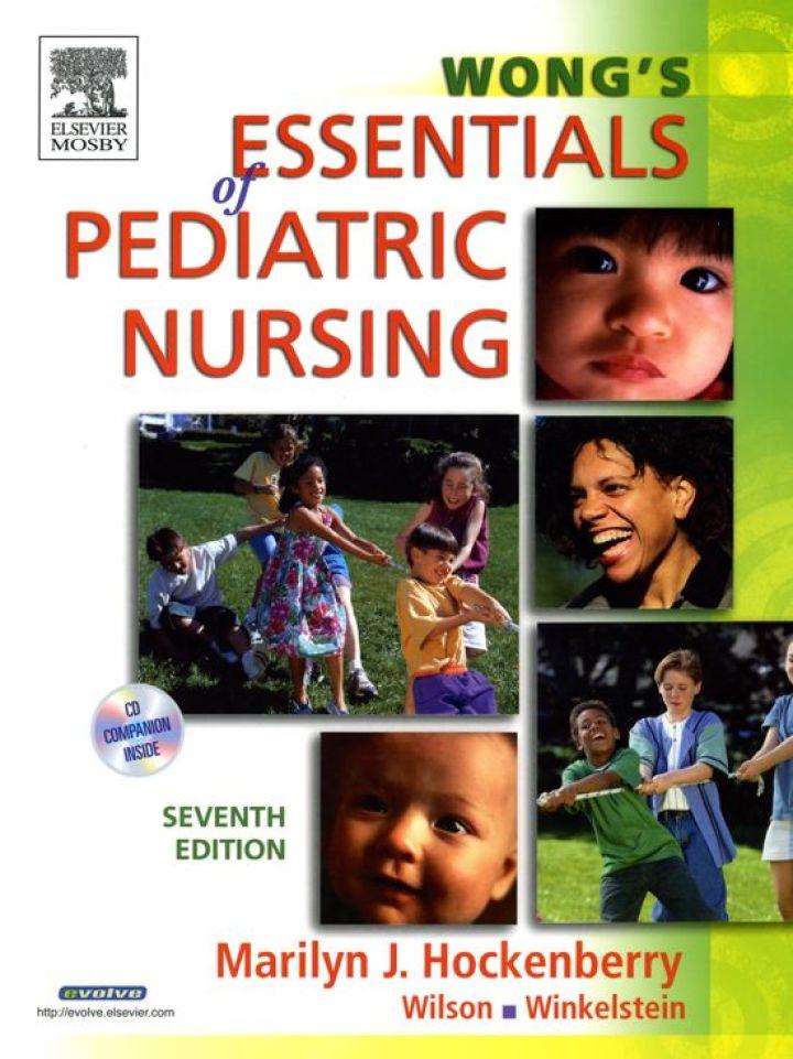 Wong's Essentials of Pediatric Nursing (Revised)