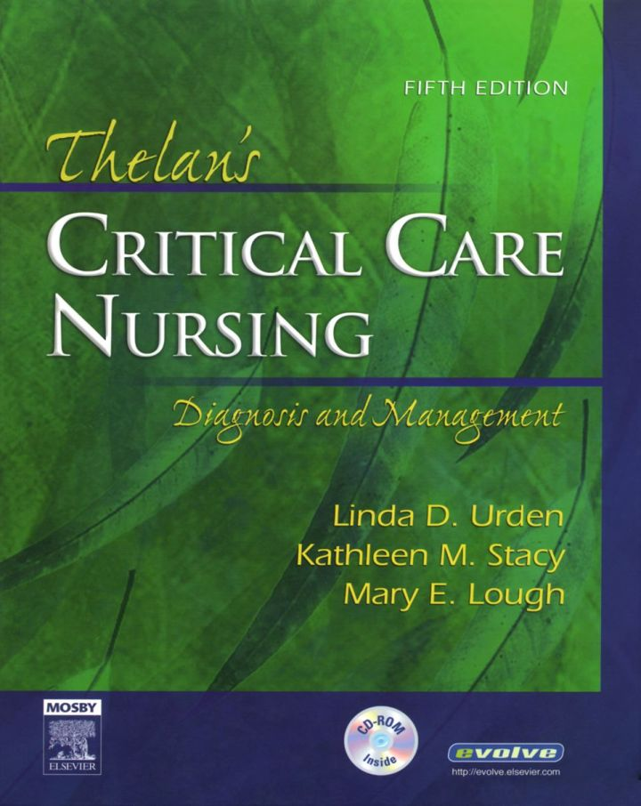 Thelan's Critical Care Nursing: Diagnosis and Management