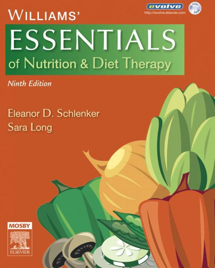 Williams' Essentials of Nutrition & Diet Therapy