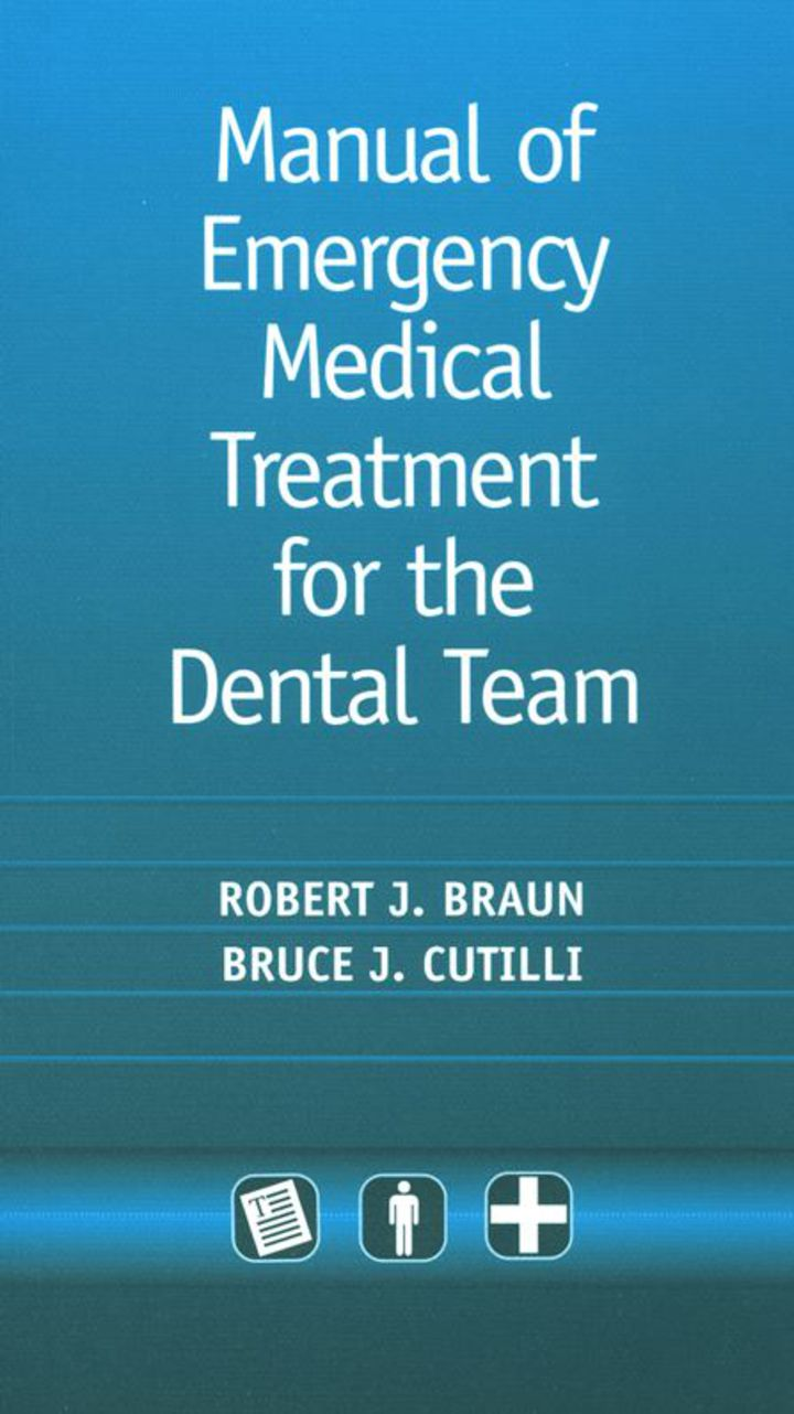Manual of Emergency Medical Treatment for the Dental Team