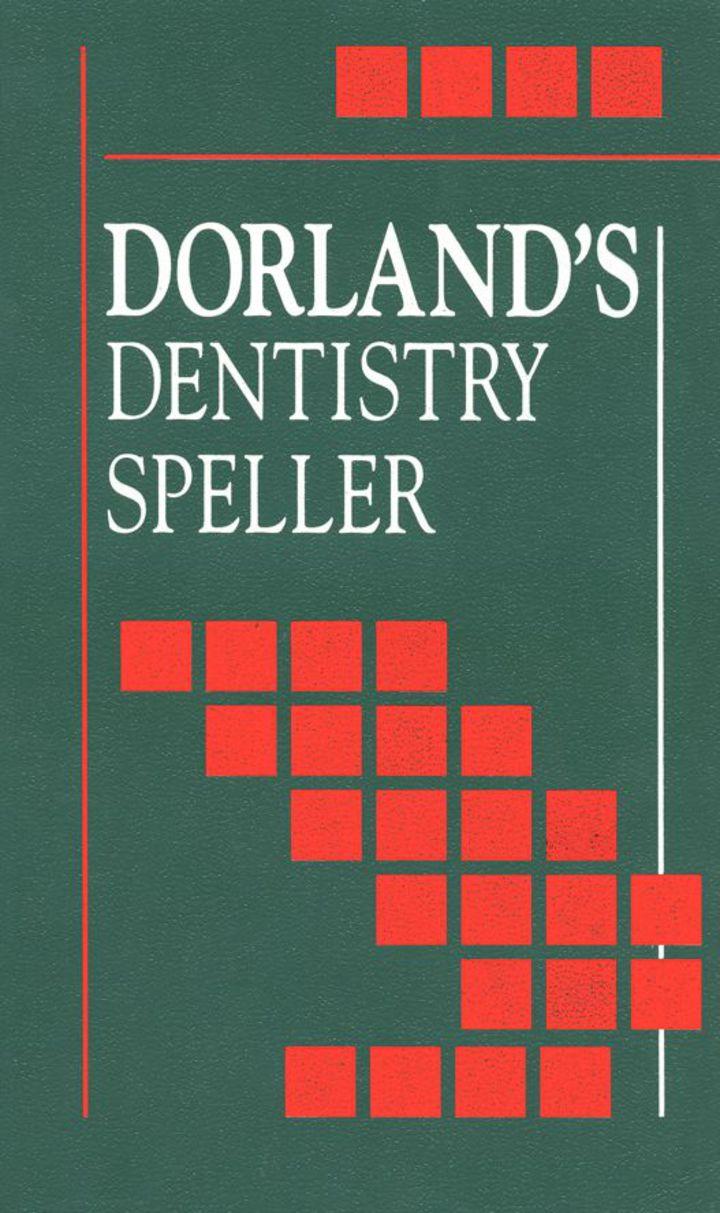 Dorland's Dentistry Speller