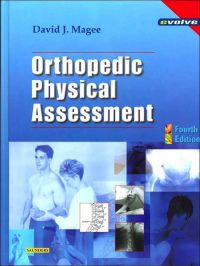 Orthopedic Physical Assessment              by             David J. Magee