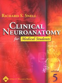 Clinical Neuroanatomy for Medical Students              by             Barbara F. Westmoreland