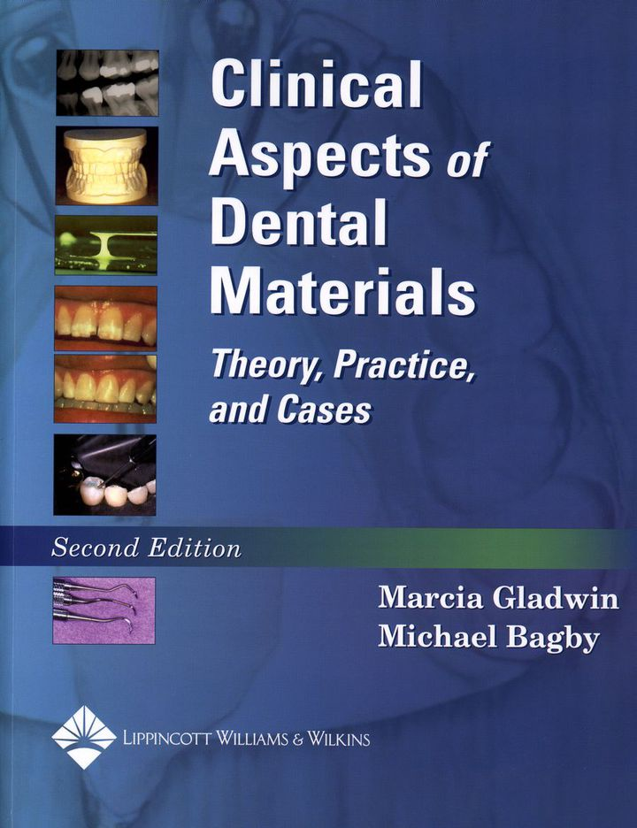 Clinical Aspects of Dental Materials: The Physiological Basis of Rehabilitation