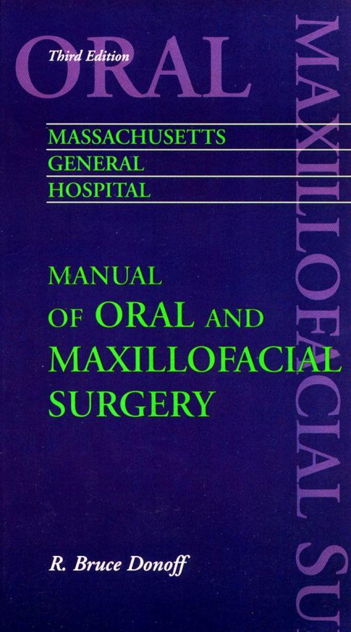 Massachusetts General Hospital Manual of Oral and Maxillofacial Surgery