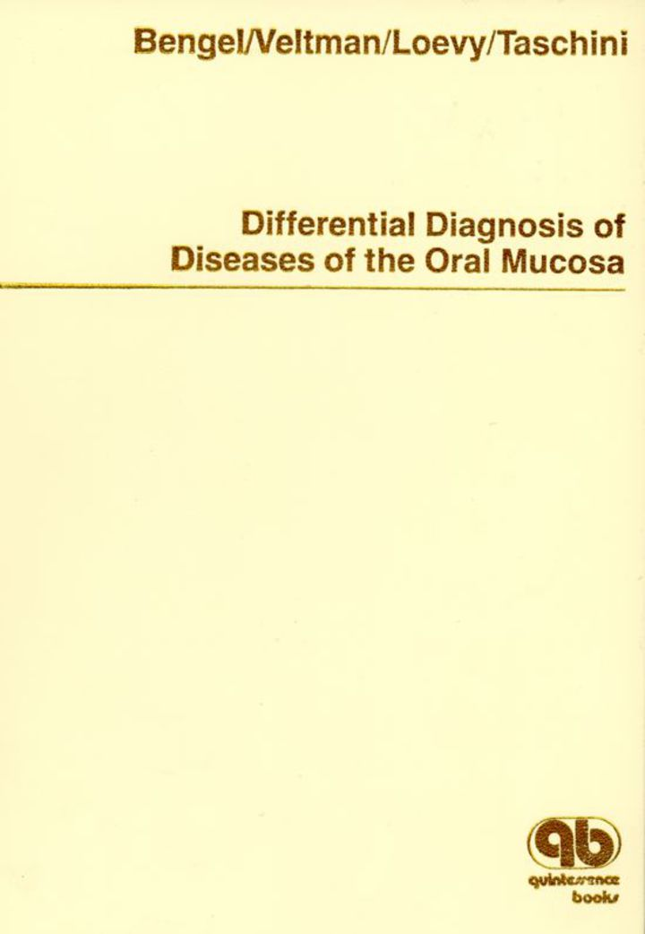 Differential Diagnosis of Diseases of the Oral Mucosa: