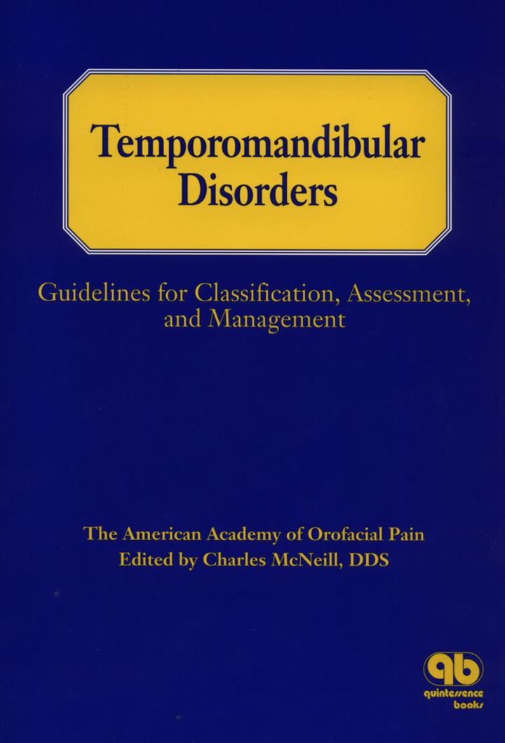 Temporomandibular Disorders: Guidelines for Classification, Assessment, and Management