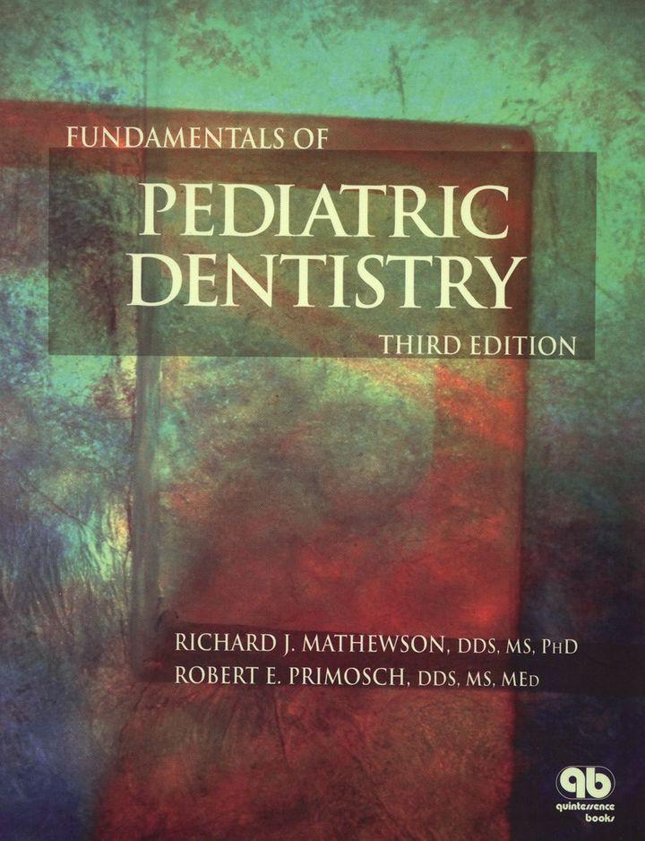 Fundamentals of Pediatric Dentistry
