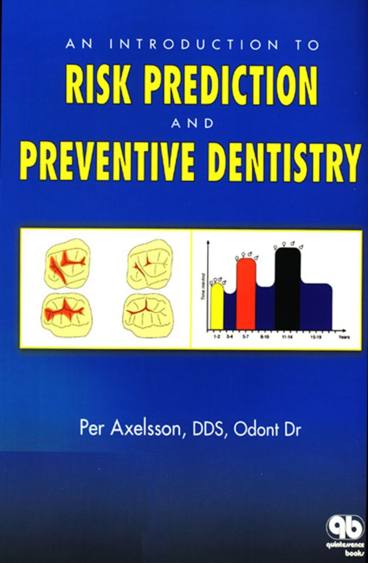 Introduction to Risk Prediction and Preventive Dentistry
