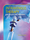 Intravenous Therapy for Health Care Personnel