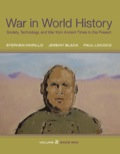 War In World History: Society, Technology, and War from Ancient Times to the Present, Volume 2