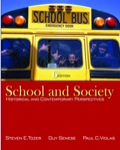 School and Society: Historical and Contemporary Perspectives