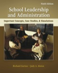 School Leadership and Administration: Important Concepts, Case Studies, and Simulations 0077433610R90