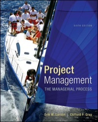 project management the managerial process 5th edition by erik w larson Larson, ew gray, cf 2010 5th edition project management: the managerial processavailable in: hardcover as the market-leading textbook on the subject, project management: the managerial.
