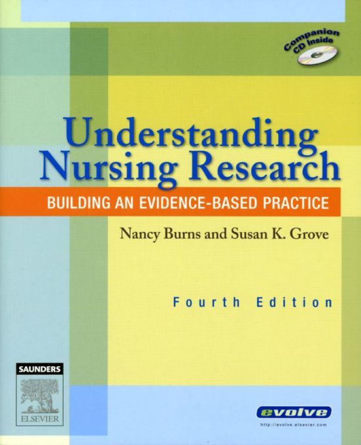 Understanding Nursing Research: Building an Evidence-Based Practice