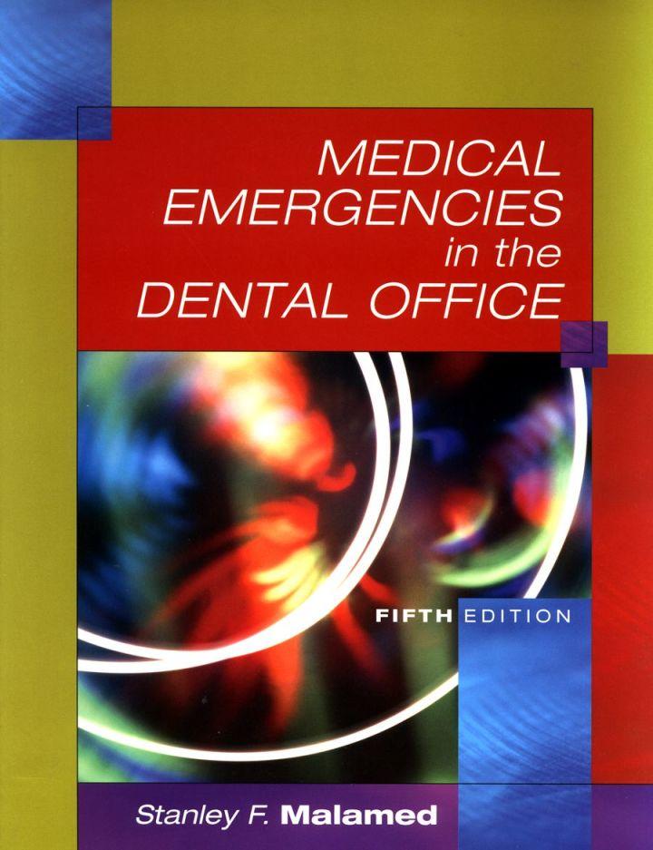 Medical Emergencies in the Dental Office