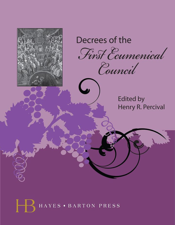 Decrees of the First Ecumenical Council