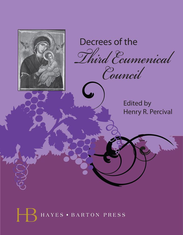 Decrees of the Third Ecumenical Council
