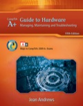 A+ Guide to Hardware: Managing, Maintaining and Troubleshooting 1111810273R120