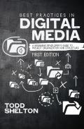 Best Practices in Digital Media