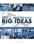 Small Businesses, Big Ideas