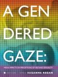 A Gendered Gaze