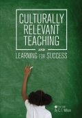 Culturally Relevant Teaching and Learning for Success