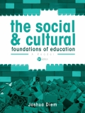 The Social and Cultural Foundations of Education