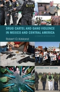 Drug Cartel and Gang Violence in Mexico and Central America