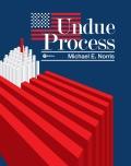 Undue Process