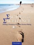Escape into Excellence