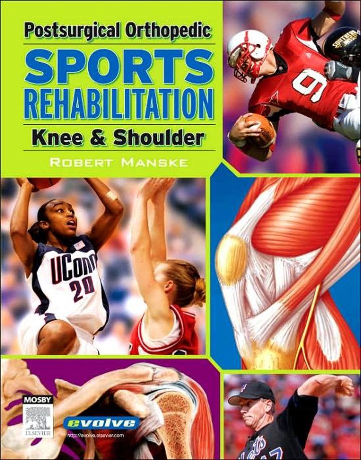 Postsurgical Orthopedic Sports Rehabilitation: Knee & Shoulder